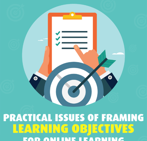 Practical Issues Of Framing Learning Objectives For Online Learning