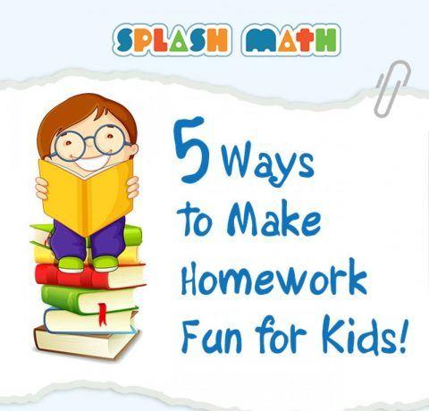 5 Ways to Make Homework Fun for Kids Infographic