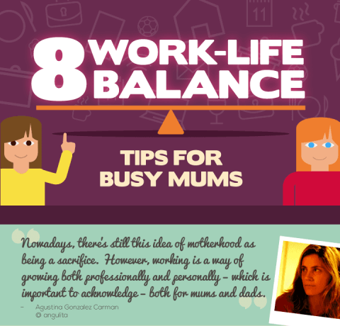 8 Work-Life Balance Tips for Busy Mums Infographic