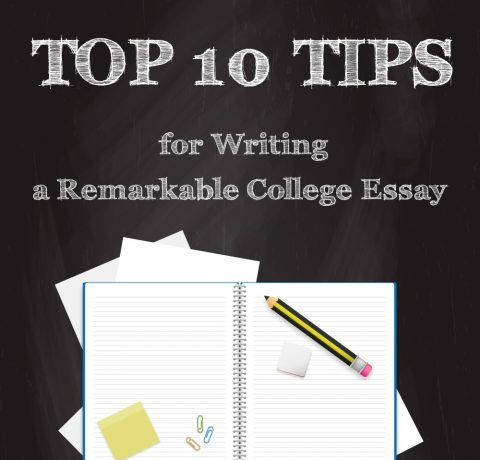 Top 10 Tips for Writing a Remarkable College Essay Infographic